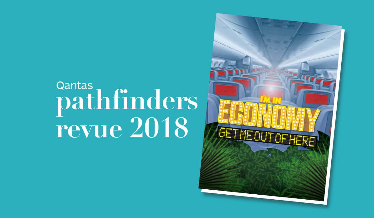 Qantas Pathfinders Revue 2018