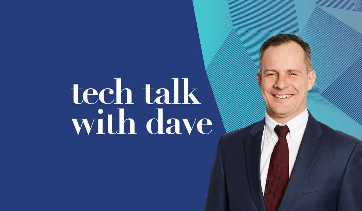 Tech Talk with Dave