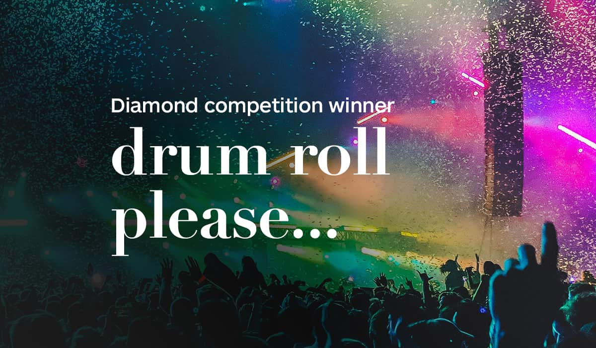 Diamond Competition Winner